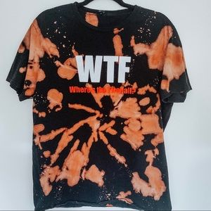 WTF Where's The Fire Ball Bleached Tie Dye T-Shirt
